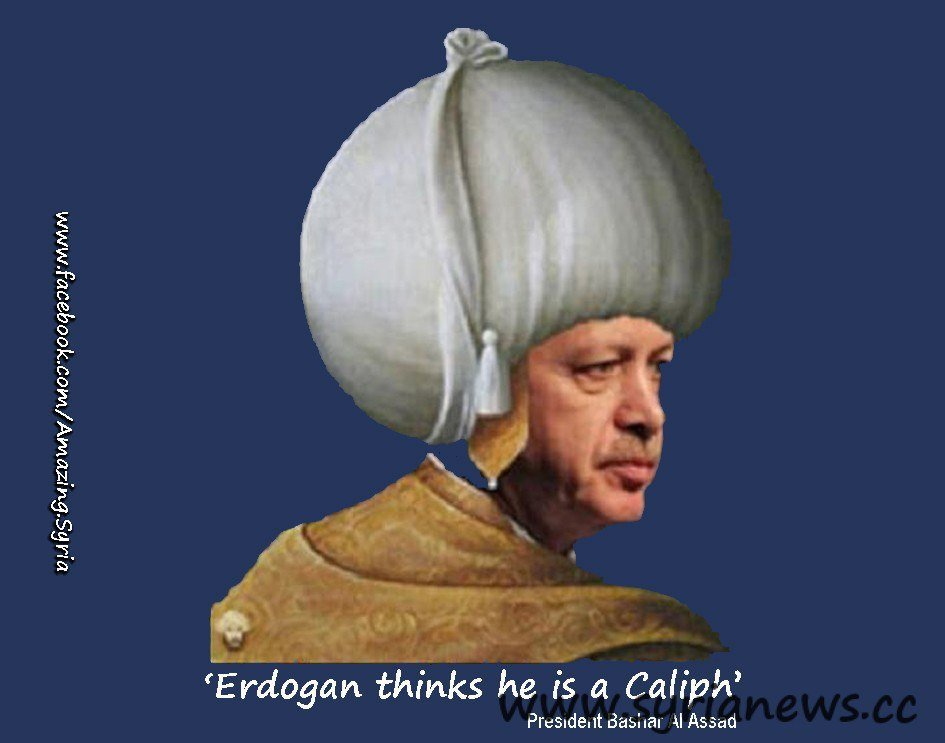 'Erdoğan thinks his a Muslim Caliph' President Assad
