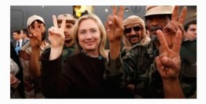 Then Secretary of State Clinton with Libyan al Qaeda terrorists, in Tripoli, 2011.