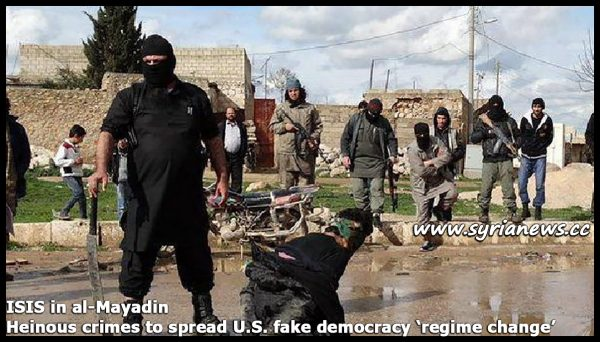 image-ISIS in al-Mayadin - Heinous crimes to spread US fake democracy aka 'regime change'